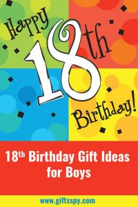 18th Birthday Gift Ideas for Boys