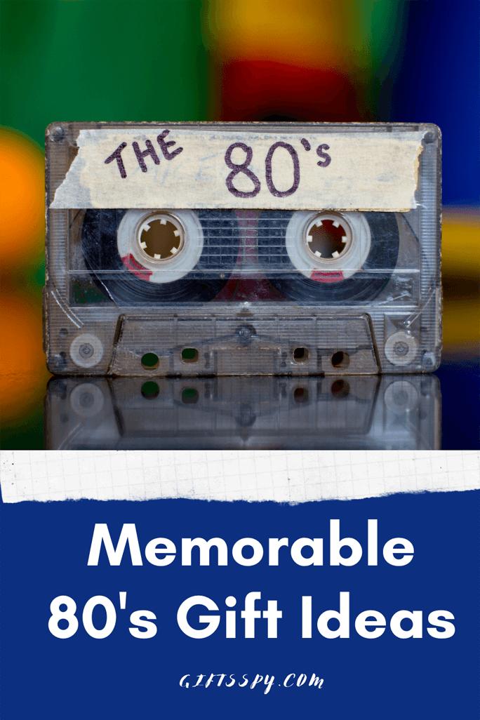 80s Gift Ideas