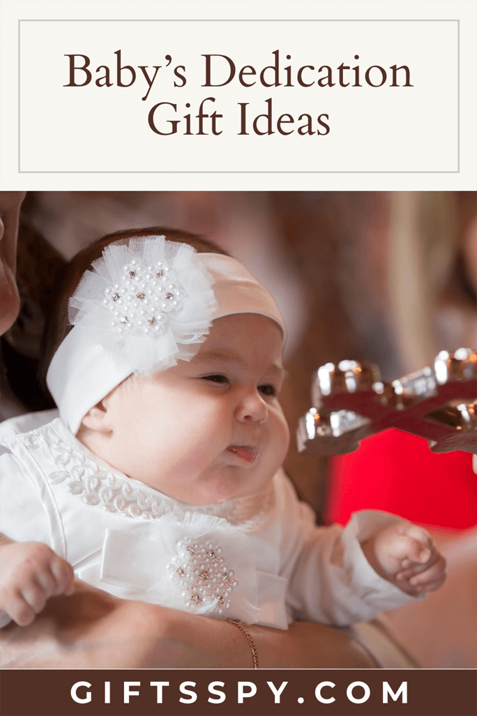 Babys Dedication Gift Ideas