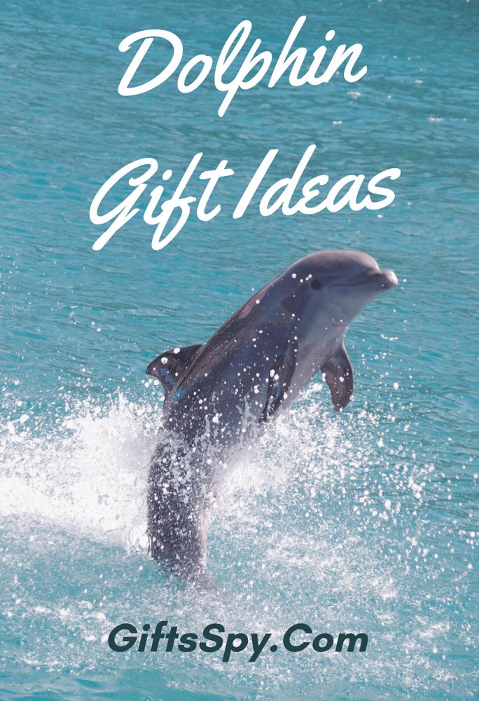 Dolphin Gift Ideas