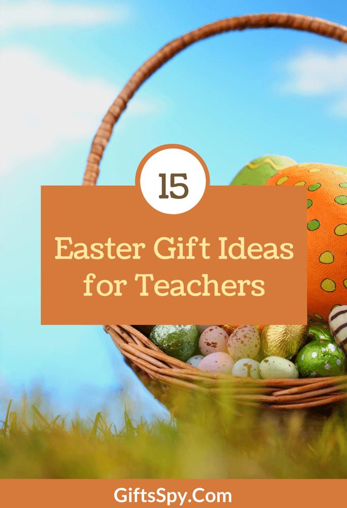 Easter Gift Ideas for Teachers