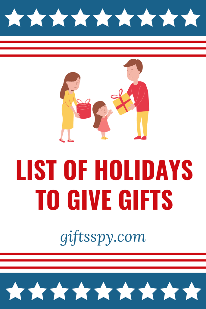 Holidays To Give Gifts