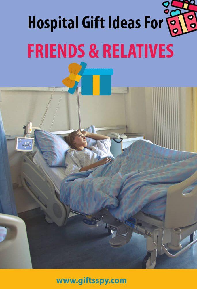 Hospital Gift Ideas