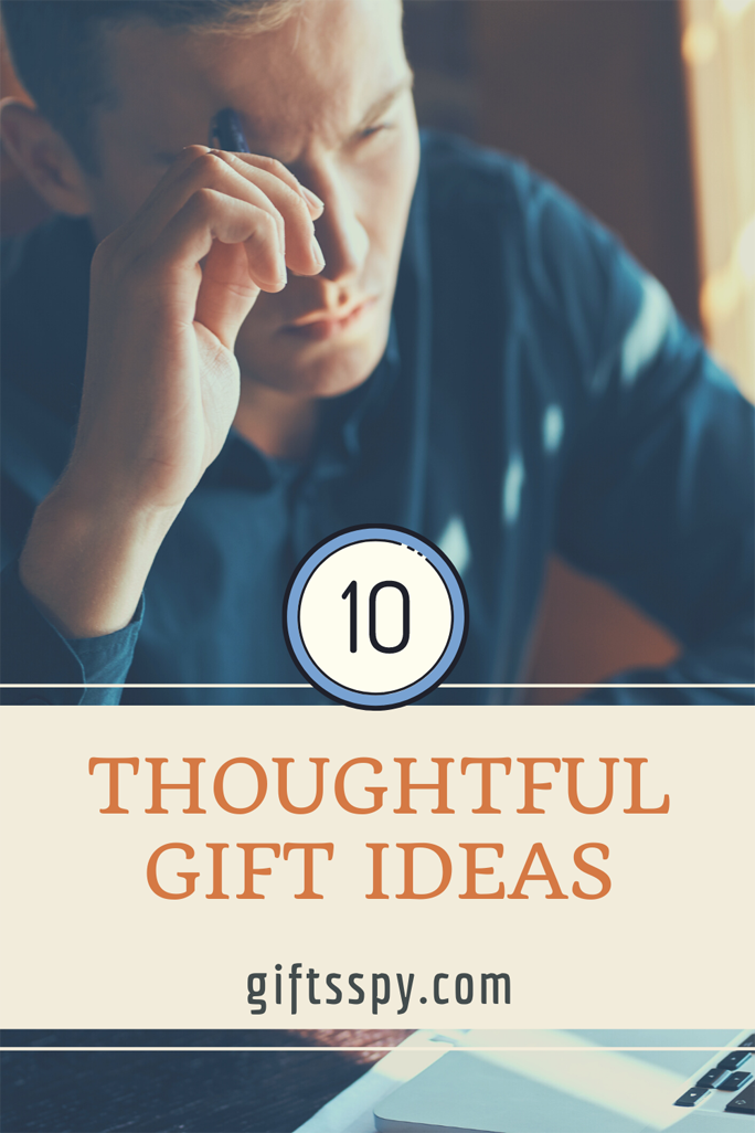 Thoughtful Gift Ideas