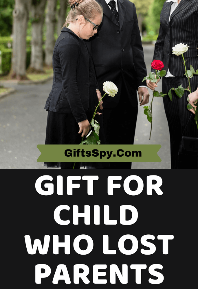 Gift for Child Who Lost Parents