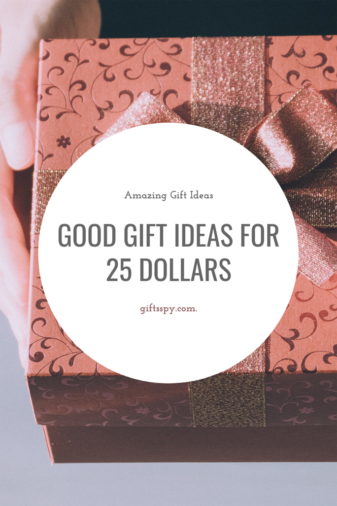 good-gifts-for-25-dollars