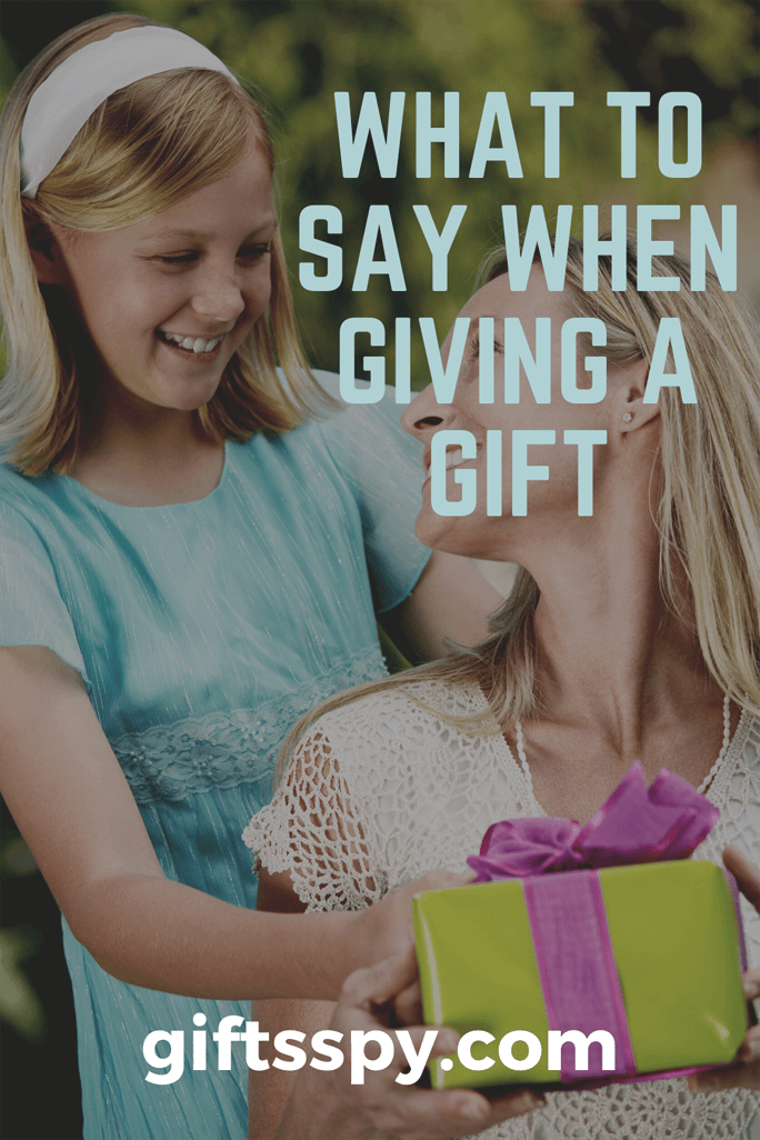 What to Say When Giving a Gift
