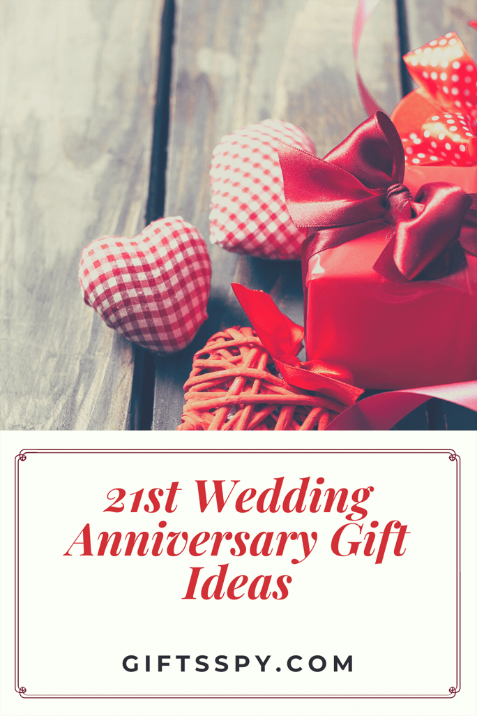 21st Wedding Anniversary Gift Ideas