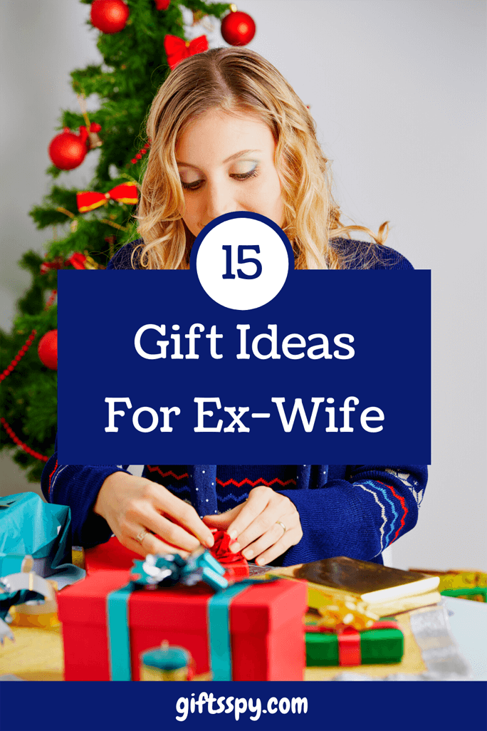 Gift Ideas For Ex-Wife