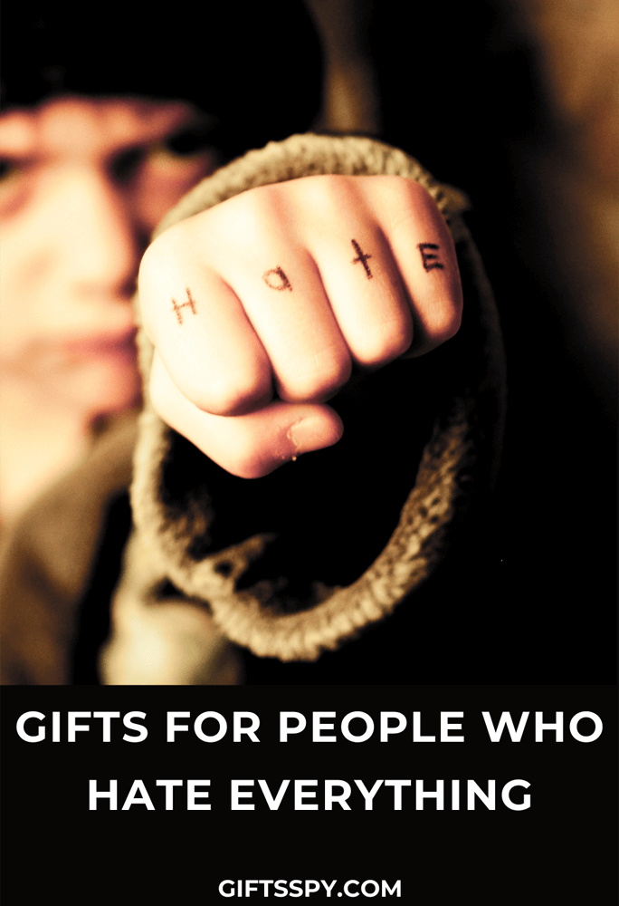 Gifts for People Who Hate Everything