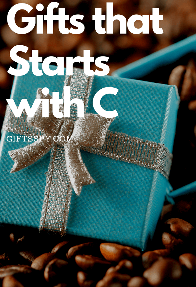 Gifts that Starts with C