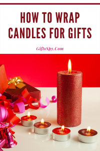 How to Wrap Candles for Gifts