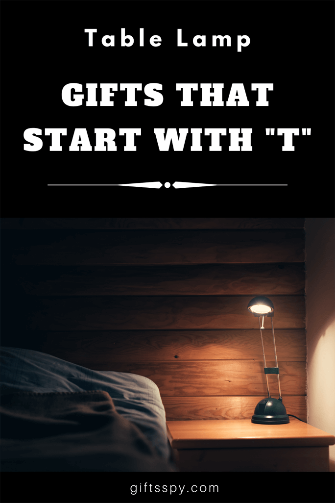 Gifts that Starts with T