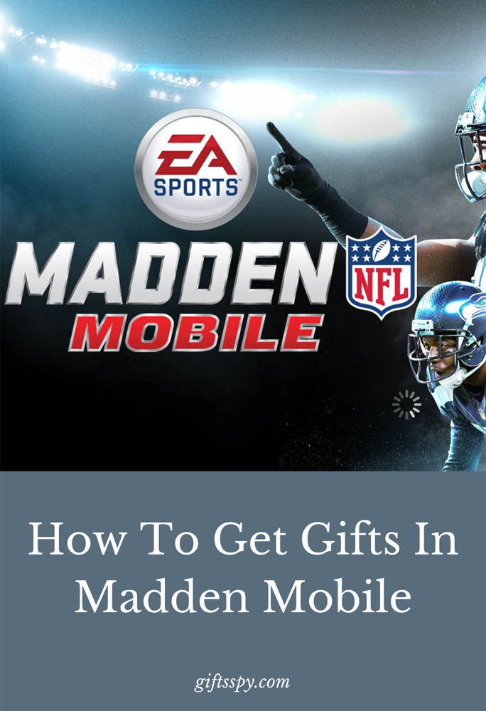 How To Get Gifts In Madden Mobile