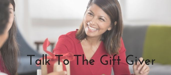Talk To The Gift Giver