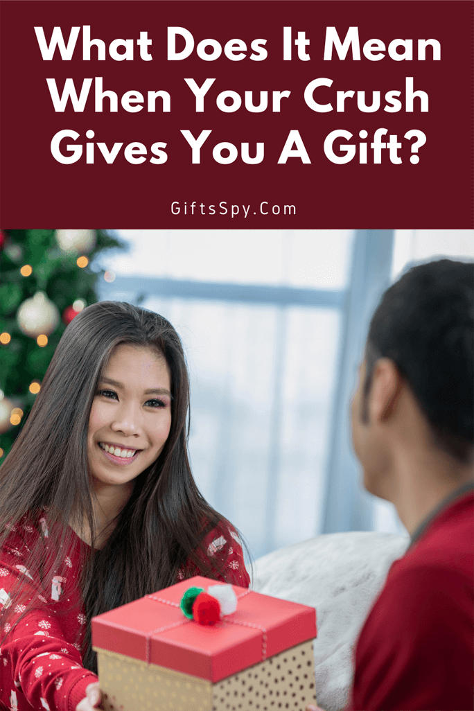 What Does It Mean When Your Crush Gives You A Gift