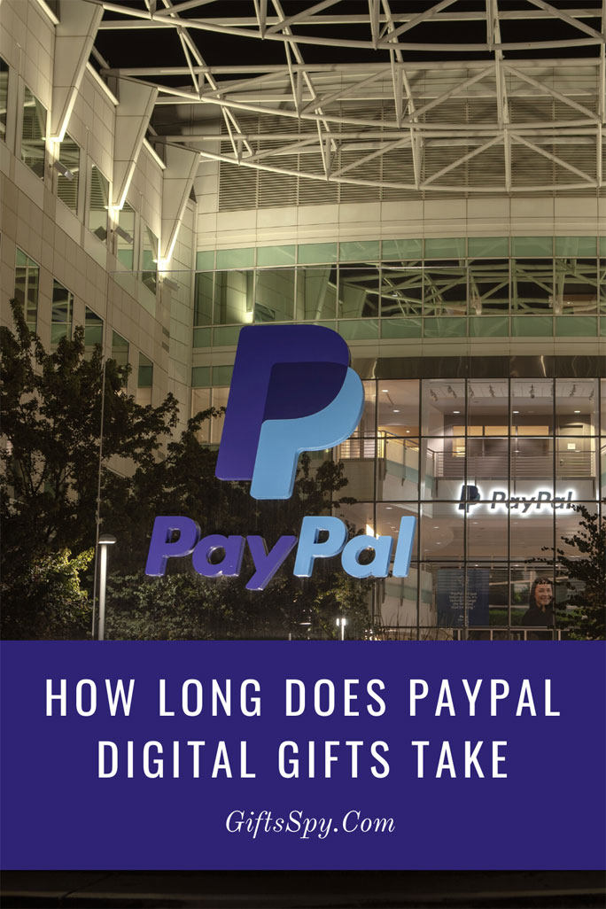 How-Long-Does-PayPal-Digital-Gifts-Take
