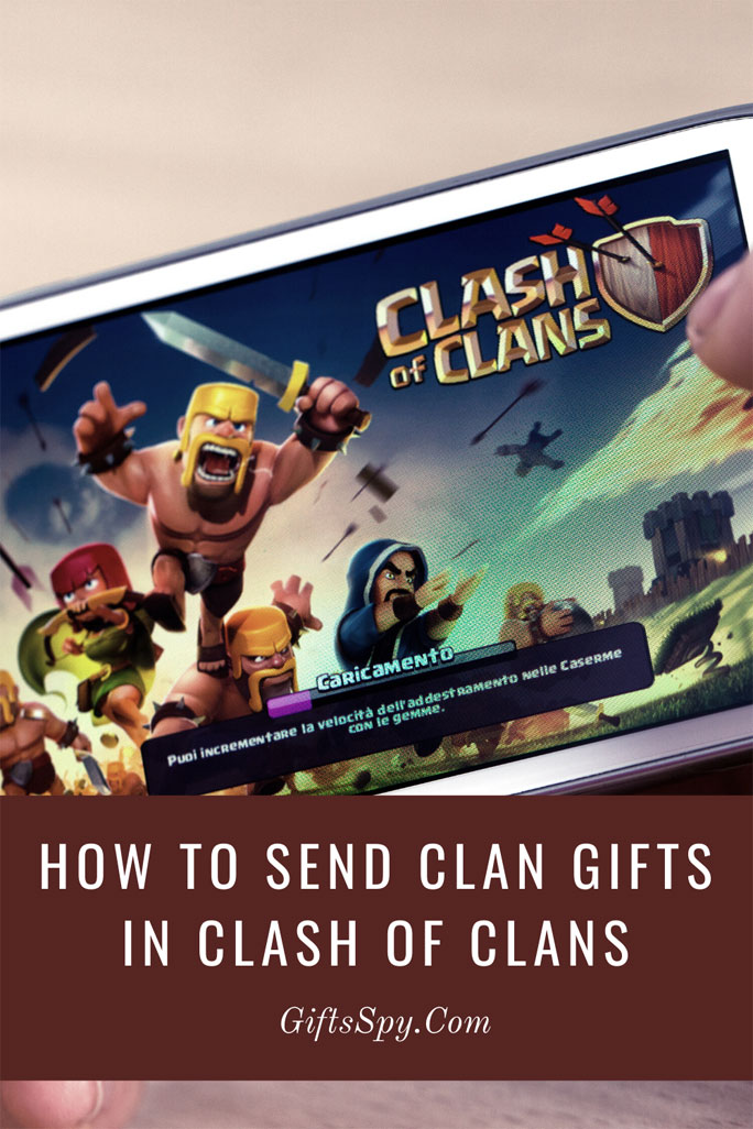 How-To-Send-Clan-Gifts-In-Clash-Of-Clans