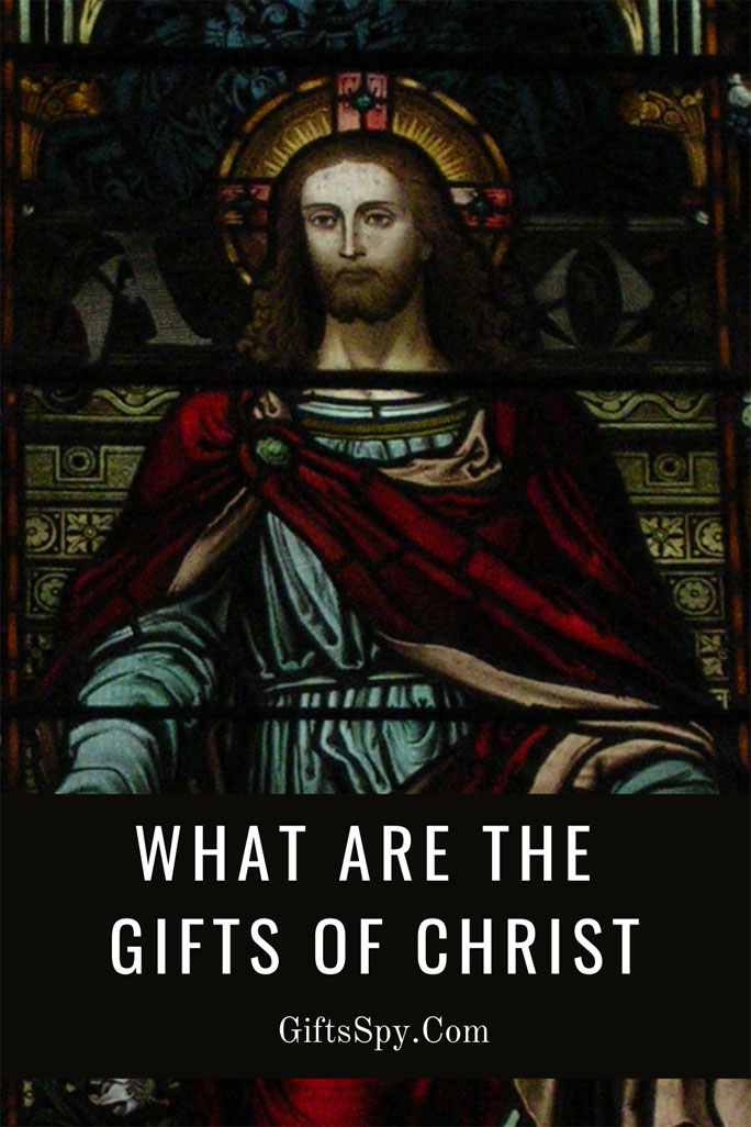 What-Are-The-Gifts-Of-Christ