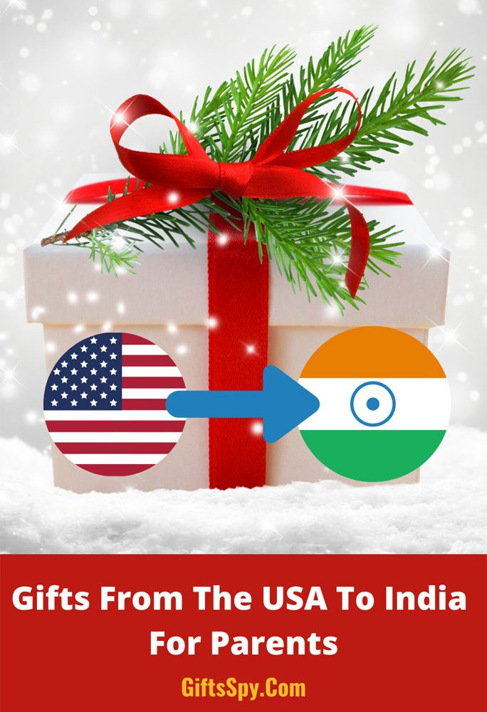 Gifts-From-The-USA-To-India-For-Parents
