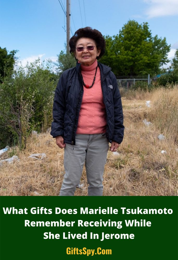 What-Gifts-Does-Marielle-Tsukamoto-Remember-Receiving-While-She-Lived-In-Jerome