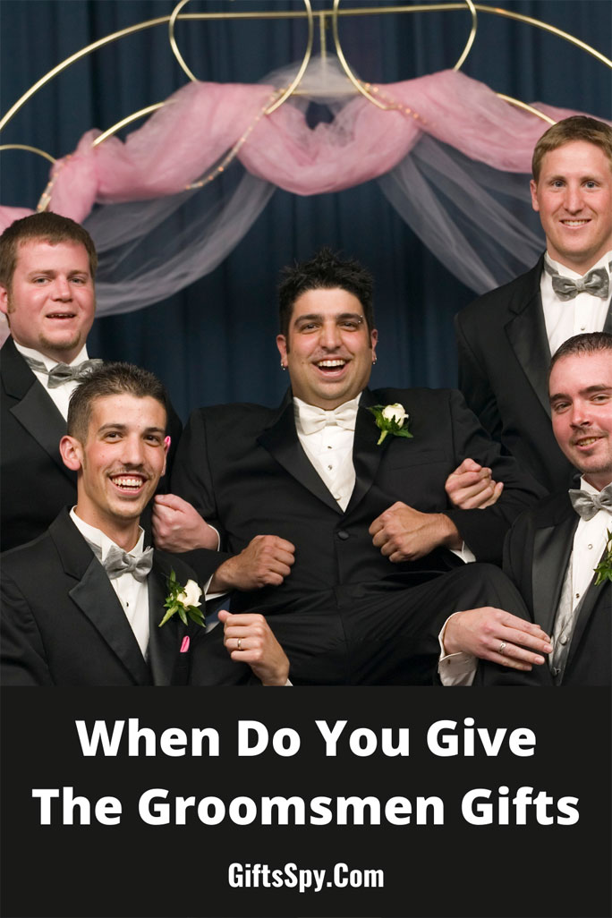 When-Do-You-Give-The-Groomsmen-Their-Gifts
