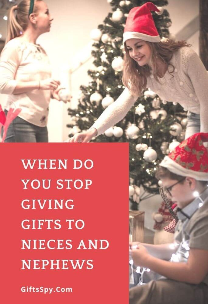 When Do You Stop Giving Gifts To Nieces And Nephews