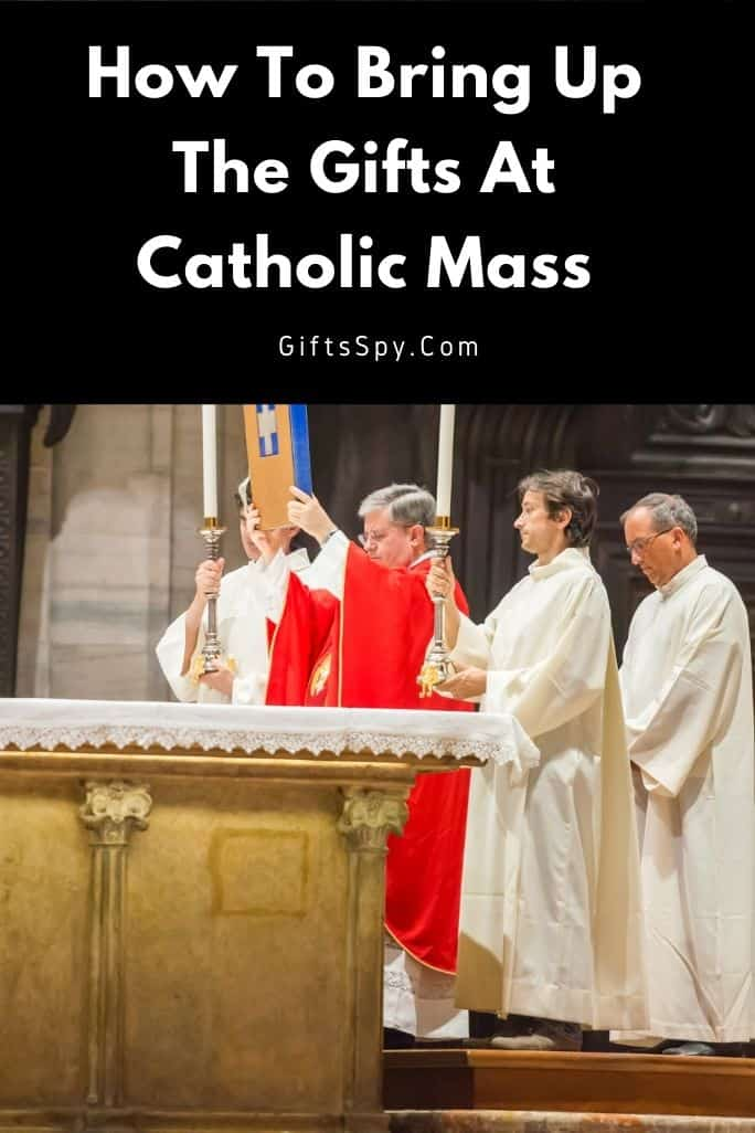 How To Bring Up The Gifts At Catholic Mass