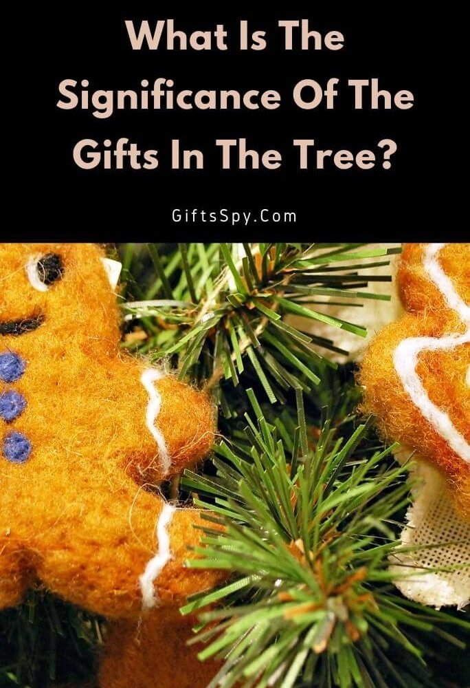 What Is The Significance Of The Gifts In The Tree