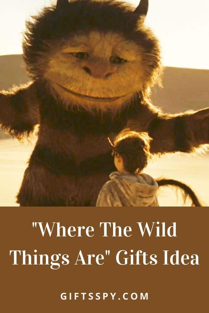 Where The Wild Things Are Gifts Idea