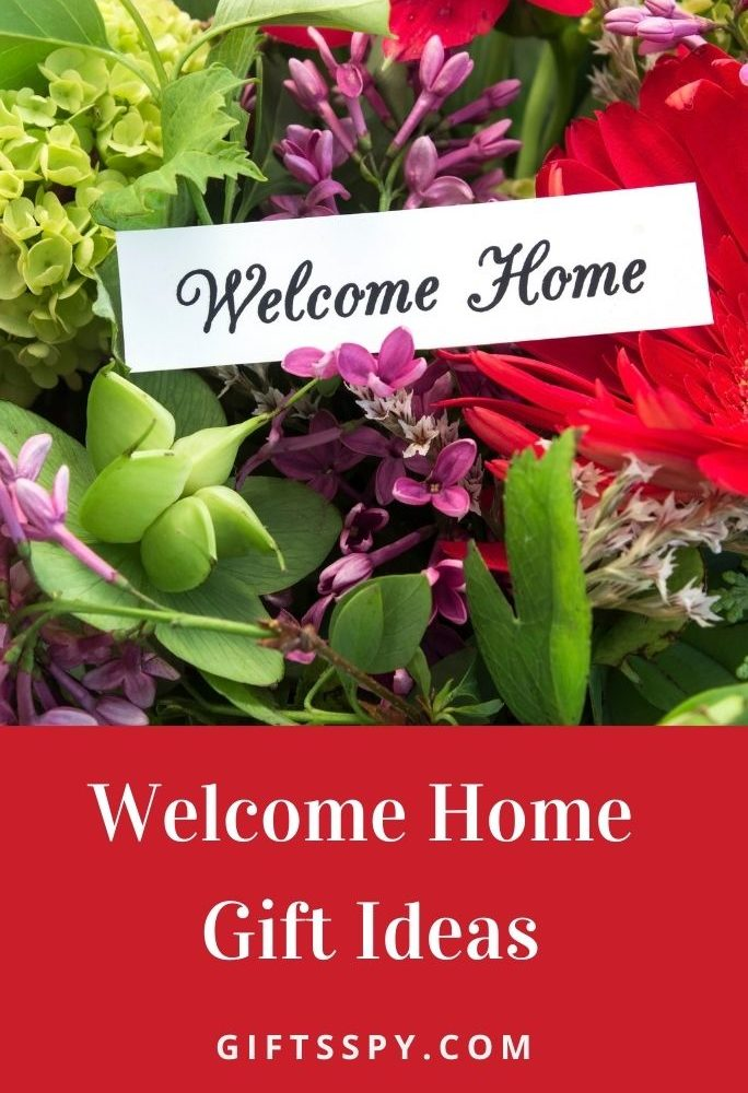 Welcome Home Gift Ideas
